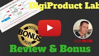 DigiProduct Lab Review + PLUS my DigiProduct Lab BONUS PACKAGE DigiProduct Lab review]