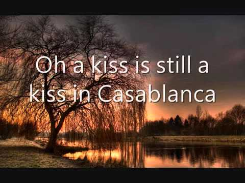 Bertie Higgins   Casablanca Lyrics   YouTube