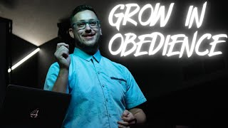 GROW IN OBEDIENCE   THE BRIDGE CHURCH