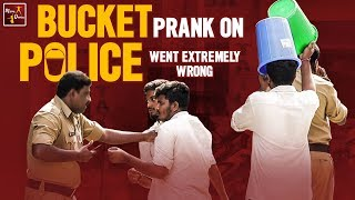 Bucket Prank On Police ( Prank Went Extremely Wrong ) || Funny Pranks In Telugu || Mana Dunia