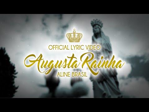 Aline Brasil - Augusta Rainha (Official Lyric Video) - CD SANTIDADE