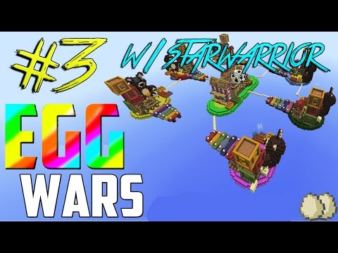 Minecraft EggWars w/StarWarrior | 3-р хэсэг