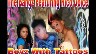 Download The Bangz  -Boyz With Tattoos(We Jerkin) Featuring Rico Dolce MP3 song and Music Video
