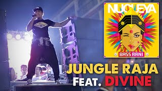 Download Jungle Raja - Nucleya feat. DIVINE | Bass Rani | Video