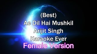 Tu Safar Mera - Ae Dil Hai Mushkil Female Karaoke with Lyrics Arijit Singh + MP3 Download | Arijit
