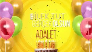 İyi ki doğdun ADALET- İsme Özel Doğum Günü Şarkısı