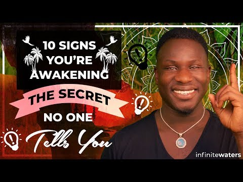 10 Signs You're Awakening - The Secret No One Tells You