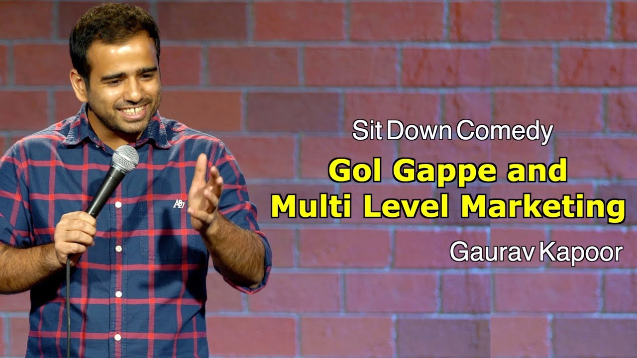 Gol Gappe and Multi Level Marketing | Stand Up Comedy | Gaurav Kapoor | Crowd Work