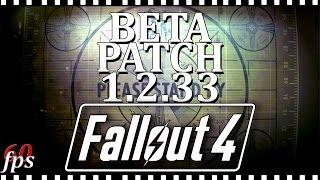 Fallout 4 Beta Patch 1.2.33 обзор Как установить Steam