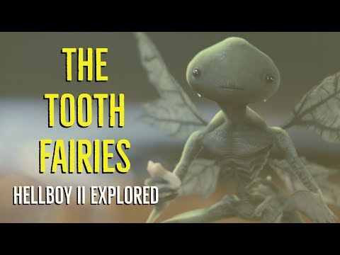 The Tooth Fairies (Hellboy II Explored)
