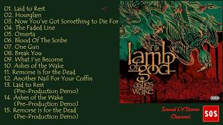 Lamb O̲f̲ God - Ashes O̲f̲ The Wake [15th Anniversary Edition] - Full album 2019