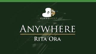 Rita Ora - Anywhere - LOWER Key (Piano Karaoke / Sing Along)