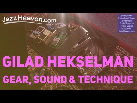 Gilad Hekselman Gear Sound Technique JazzHeaven.com Instructional Video Excerpt
