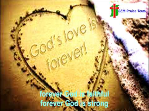 SEM Praise Team - Forever (lyrics)