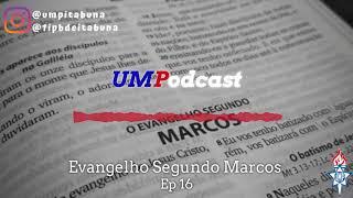 Episódio 16  Marcos 3.31-35  Rev Éder Lima
