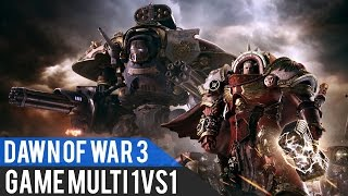 Dawn of War 3 Gameplay Découverte Multi FR