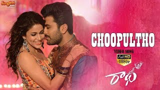 Choopultho HD Full Video Song | Radha | Sharwanand | LavanyaTripathi | Aksha