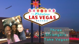 Traveling to Vegas with strangers!!! 😱