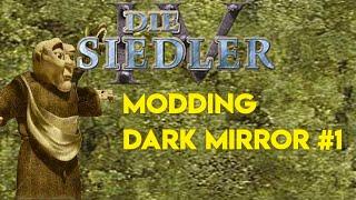 Siedler IV Modding - Dark Mirror #1