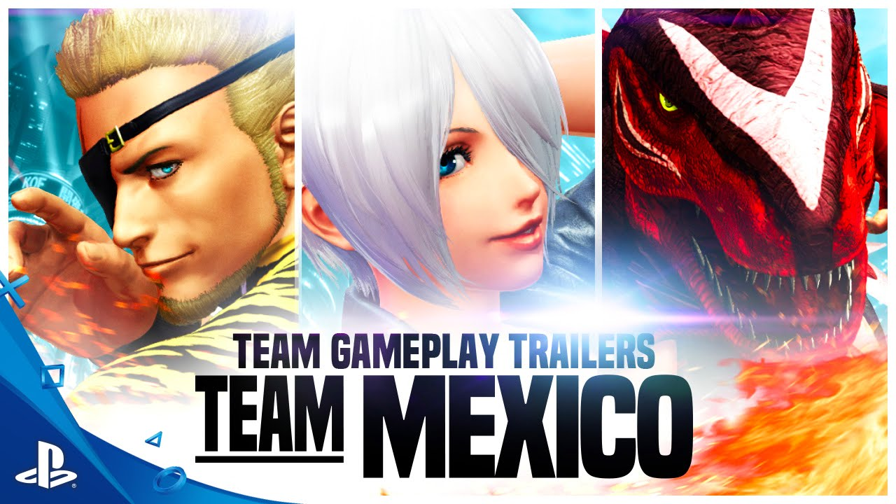 The King Of Fighters Xiv Team Mexico Trailer Ps4 Youtube