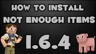 ★ How to install Not Enough Items (NEI) for Minecraft 1.6.4 / 1.7.2