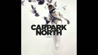 Lost Peace - Carpark North