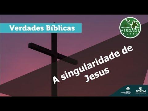 0661 - A Singularidade de Jesus