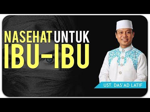 Ustad Das'ad Latif  - NASEHAT UNTUK PARA WANITA