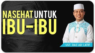 Ustad Das'ad Latif  - NASEHAT UNTUK PARA WANITA MP3