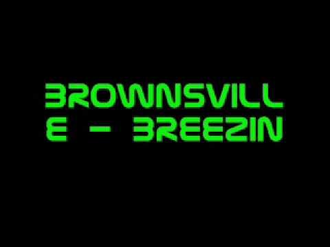 brownsville- breezin remix