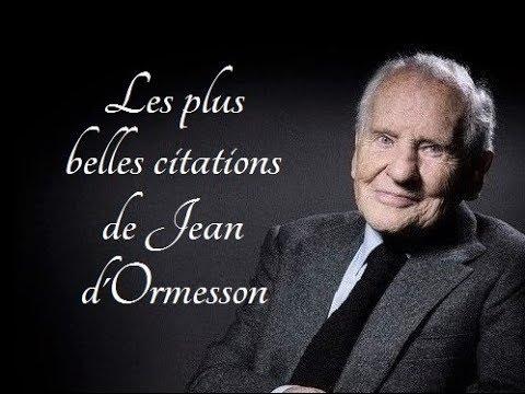 Les Plus Belles Citations De Jean D Ormesson