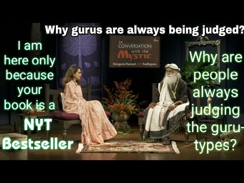 I would never meet you if your book wasn't a NYT bestseller- Kangna confesses to Sadhguru