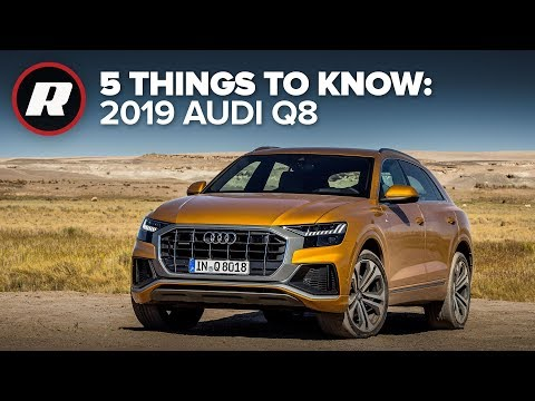 2019 Audi Q8: 5 things to know