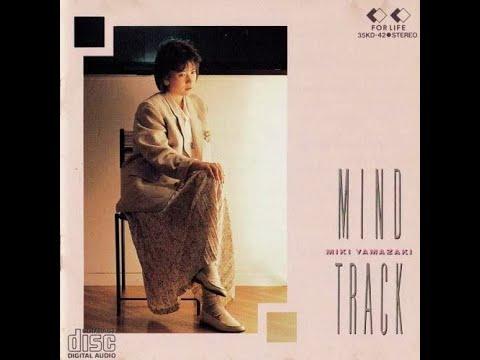 Miki Yamazaki - Mind Track (1986) [Full Album]