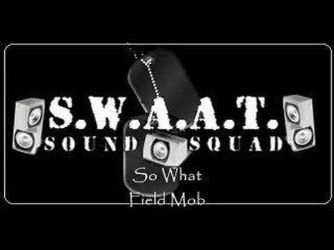 Field Mob - So What