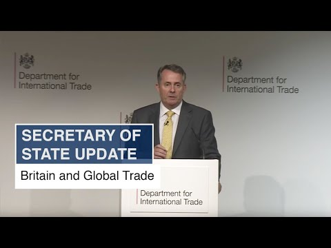 Liam Fox speech - At the crossroads: Britain and Global Trad