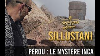 Sillustani - Série : les Mystères Inca