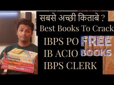 ONLY 4 BOOKS TO CRACK ANY GOVT. JOB [Best books to crack IBPS PO , IB ACIO , IBPS CLERK AND SSC CGL]