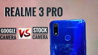 realme 3 pro google camera, best gcam for realme 3 pro, default