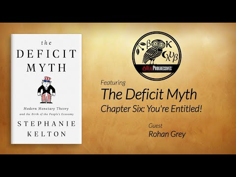 RP Book Club - The Deficit Myth: Ch. 6 You're Entitled!
