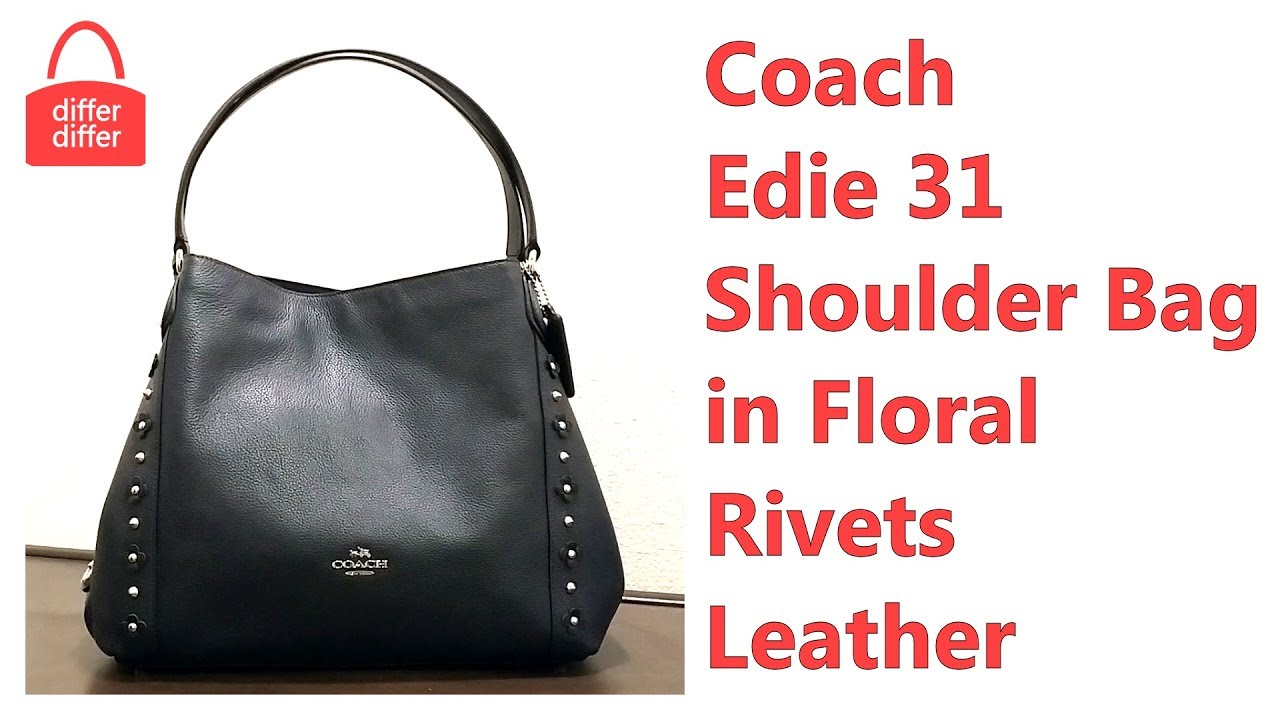 b000ab54ba Coach Edie Shoulder Bag 31 in Floral Rivets Leather 37700 - YouTube