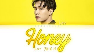 Lay  张艺兴 - Honey  和你   English/chi|pin|eng Color Coded Lyrics