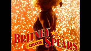 Britney Spears - Circus (Diplo Alt Clown Mix)