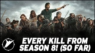 Every Kill From the First Half of TWD Season 8! (So Far)
