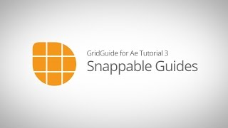 GridGuide für Ae-Tutorial 3 - Erstellen von Guides Snappable