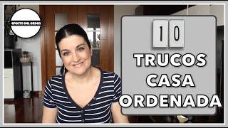10 TRUCOS para tener tu CASA ORDENADA SIEMPRE   Efecto del Orden