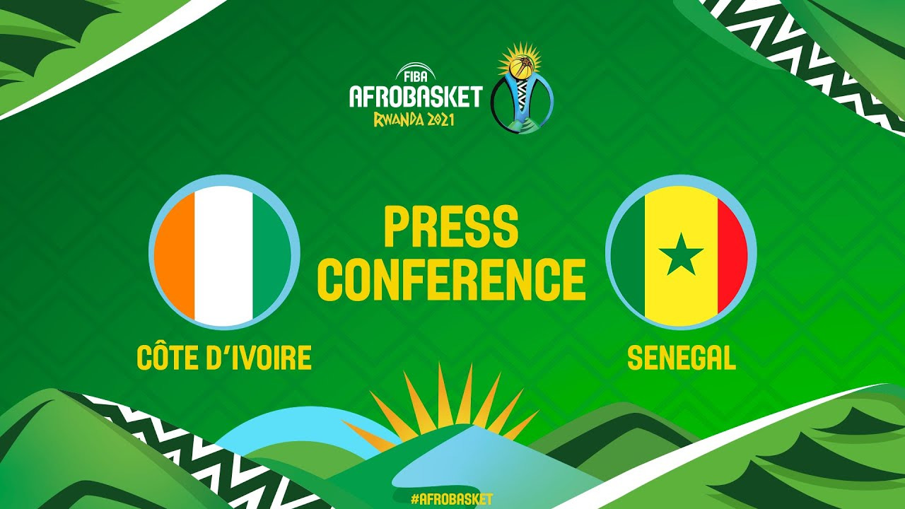 LIVE - Cote d'Ivoire v Senegal - Press Conference - FIBA AfroBasket 2021
