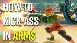 How To Kick-Ass in ARMS