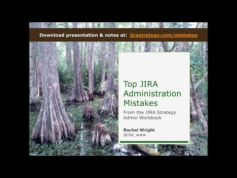 Top JIRA Admin Mistakes