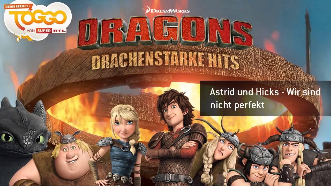 9 Astrid und Hicks  Wir sind nicht perfekt  Drachenstarke Hits